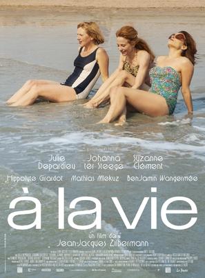 À la vie - French Movie Poster (thumbnail)