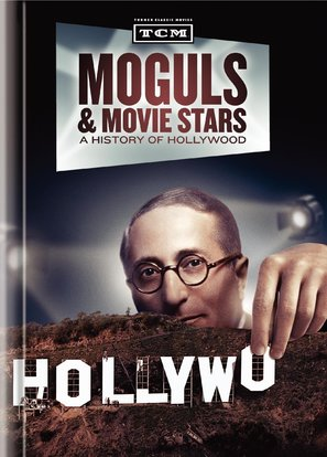 Moguls & Movie Stars: A History of Hollywood - DVD cover (thumbnail)