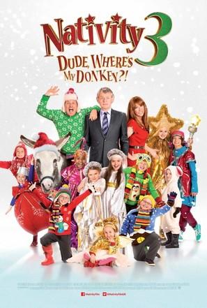 Nativity 3: Dude Where's My Donkey?