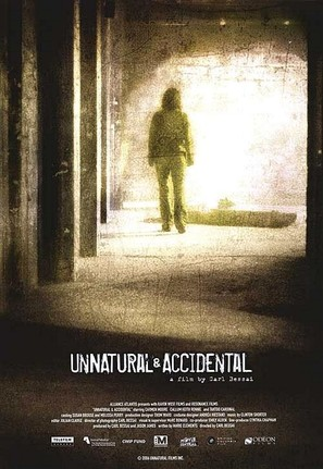 Unnatural & Accidental