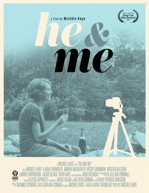 He and Me