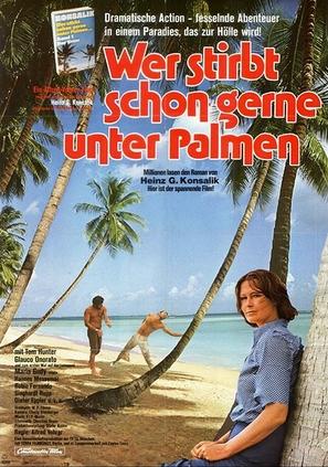 Wer stirbt schon gerne unter Palmen?