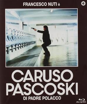 Caruso Pascoski di padre polacco