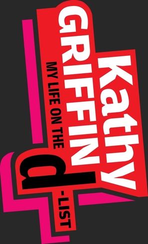 """Kathy Griffin: My Life on the D-List"" - Logo (thumbnail)"
