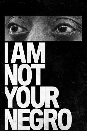 I Am Not Your Negro - Movie Cover (thumbnail)