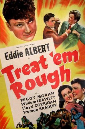 Treat 'Em Rough - Movie Poster (thumbnail)