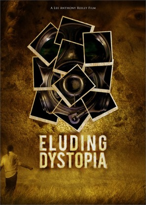Eluding Dystopia