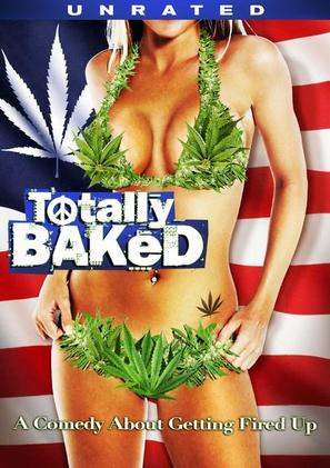 Totally Baked: A Pot-U-Mentary - DVD cover (thumbnail)