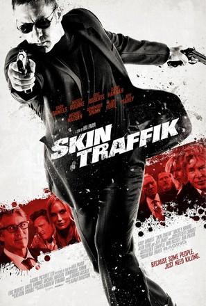 Skin Traffik - Movie Poster (thumbnail)