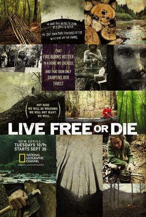 """""""Live Free or Die"""""""