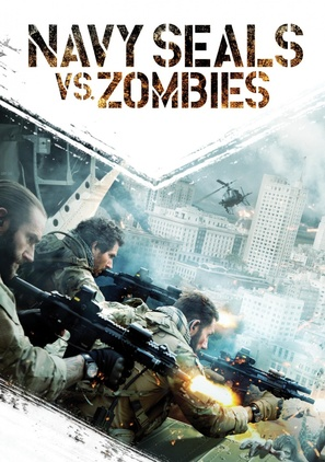 Navy Seals vs. Zombies