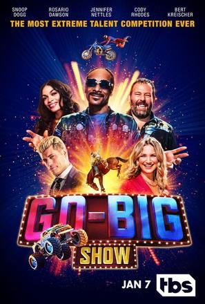 """""""Go-Big Show"""""""