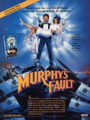 It's Murphy's Fault
