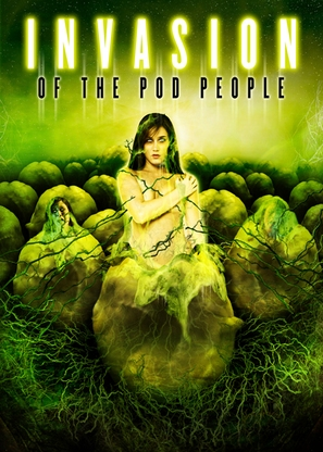 Invasion of the Pod People - poster (thumbnail)
