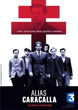 """""""Alias Caracalla, au coeur de la Résistance"""" - French Movie Poster (thumbnail)"""