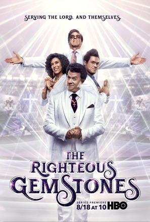 """The Righteous Gemstones"""