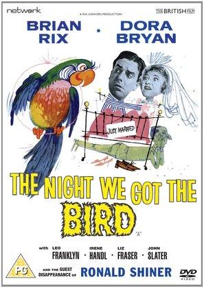 The Night We Got the Bird
