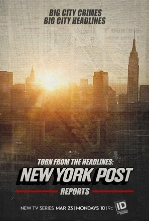 """Torn from the Headlines: The New York Post Reports"""