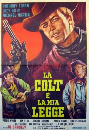 La Colt è la mia legge