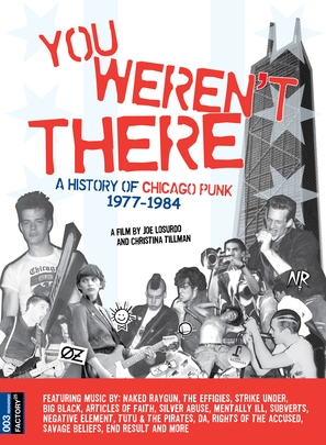 You Weren't There: A History of Chicago Punk 1977 to 1984 - Movie Cover (thumbnail)