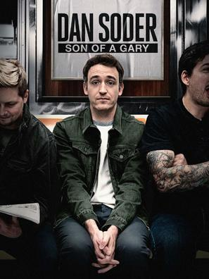 Dan Soder: Son of a Gary