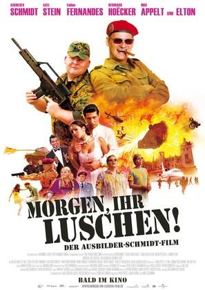 Morgen, ihr Luschen! Der Ausbilder-Schmidt-Film - German Movie Poster (thumbnail)