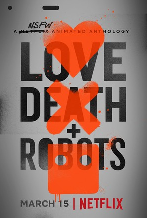 """Love, Death & Robots"" - Movie Poster (thumbnail)"