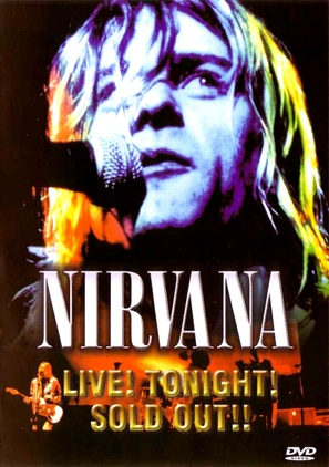 Nirvana Live! Tonight! Sold Out!! - Movie Cover (thumbnail)