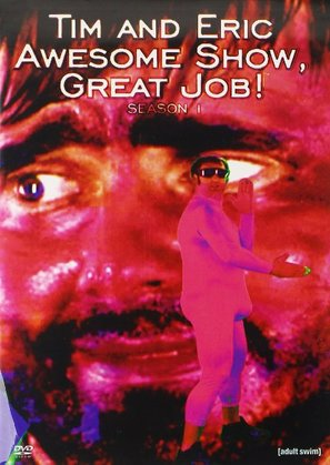 """""""Tim and Eric Awesome Show, Great Job!"""" - DVD movie cover (thumbnail)"""
