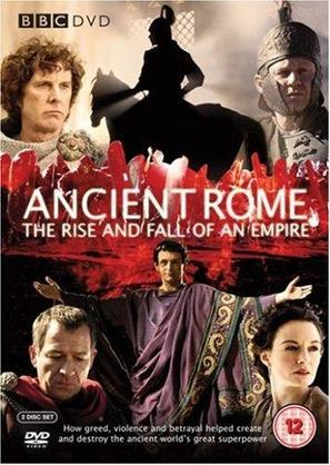 """Ancient Rome: The Rise and Fall of an Empire"""