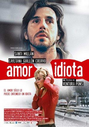 Amor idiota - Spanish Movie Poster (thumbnail)