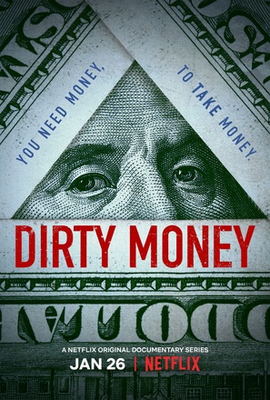 """Dirty Money"""