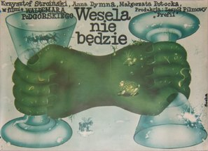 Wesela nie bedzie - Polish Movie Poster (thumbnail)