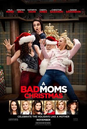 A Bad Moms Christmas - Movie Poster (thumbnail)