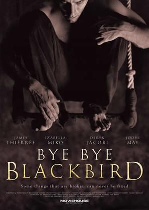 Bye Bye Blackbird - poster (thumbnail)