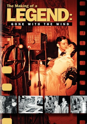 The Making of a Legend: Gone with the Wind - Movie Cover (thumbnail)