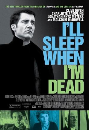 I'll Sleep When I'm Dead - Movie Poster (thumbnail)