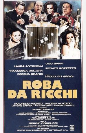 Roba da ricchi - Italian Theatrical poster (thumbnail)