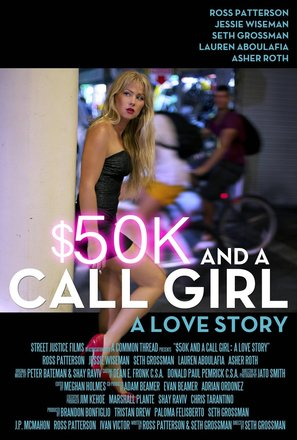 $50K and a Call Girl: A Love Story - Movie Poster (thumbnail)