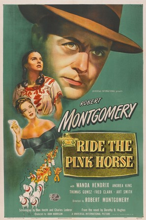 Ride the Pink Horse - Movie Poster (thumbnail)
