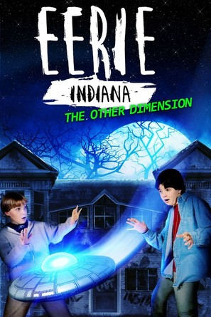 """""""Eerie, Indiana: The Other Dimension"""""""