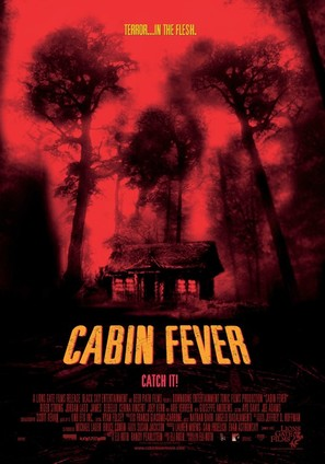 Cabin Fever - Theatrical movie poster (thumbnail)
