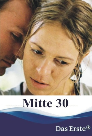 Mitte 30 - German Movie Cover (thumbnail)