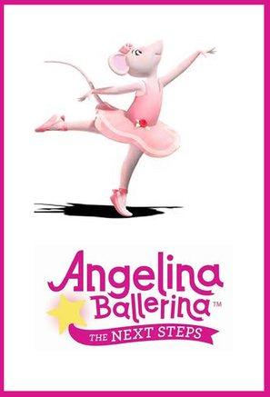 """Angelina Ballerina: The Next Steps"" - Movie Poster (thumbnail)"