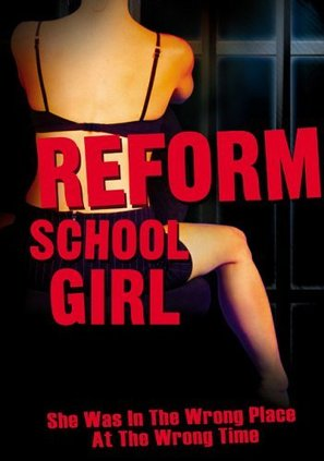 Reform School Girl - DVD movie cover (thumbnail)
