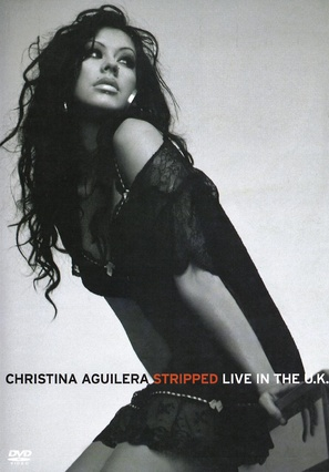 Christina Aguilera: Stripped Live in the UK - DVD cover (thumbnail)