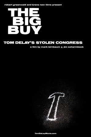 The Big Buy: Tom DeLay's Stolen Congress - Movie Poster (thumbnail)