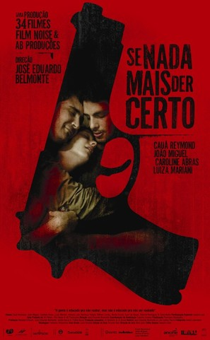 Se Nada Mais Der Certo - Brazilian Movie Poster (thumbnail)