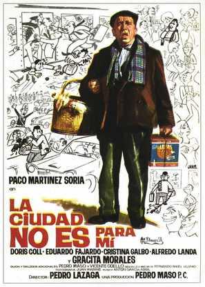 Ciudad no es para mí, La - Spanish Theatrical poster (thumbnail)