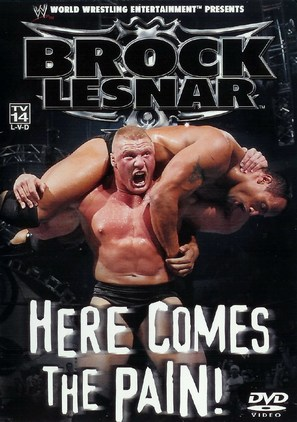 WWE: Brock Lesnar: Here Comes the Pain - poster (thumbnail)